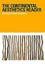 The Continental Aesthetics Reader