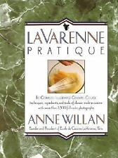 La Varenne Pratique by Anne Willan (1989, Hardcover)