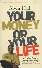 Your Money or Your Life, Hall, Alvin, New Books