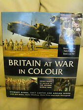 Britain at War in Colour: Unique Images of Britain in the Second World War by...