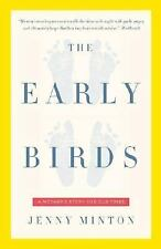 Early Birds: A Mother's Story for Our Times (Vintage)