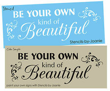 STENCIL Be Your Own Kind Beautiful Shabby Cottage Inspire Family Signs U Paint