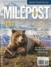 The Milepost 2015 (2015, Paperback)