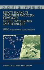 Remote Sensing of Atmosphere and Ocean from Space: Models, Instruments and Techn
