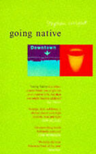 Going Native, Stephen Wright