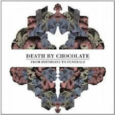 From Birthdays To Funerals von Death By Chocolate (2012)