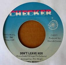 NORTHERN SOUL - LITTLE MILTON - DON'T LEAVE HER b/w I'LL NEVER TURN.- CHECKER 45