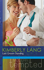 Last Groom Standing by Kimberly Lang (Paperback, 2013)