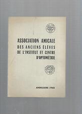 Annuaire 1968 Association Amicale anciens élèves Institut et Centre Optométrie