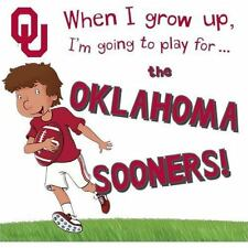 When I Grow Up, I'M Going to Play for... the Oklahoma Sooners! by Gemma Cary...