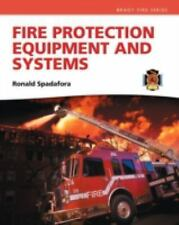 Fire Protection Equipment and Systems by Ronald R. Spadafora.