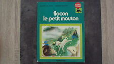 Vieux livre - Flocon le petit mouton - Collection Ballon Rouge - Casterman -1977