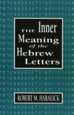Inner Meaning of the Hebrew Letters, Haralick, Robert M., Good Book