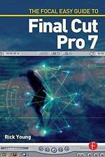 The Focal Easy Guide to Final Cut Pro 7-ExLibrary