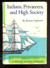 Indians, Privateers, & High Society by Bertram Lippincott,1961,1st.Ed., Signed