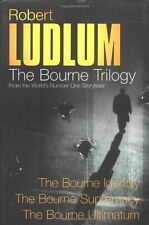 Robert Ludlum: The Bourne Trilogy: The Bourne Identity, The Bourne Supremacy, T