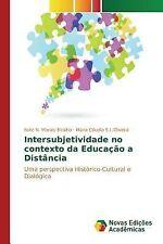 Intersubjetividade No Contexto Da Educacao a Distancia by N Morais Bicalho...