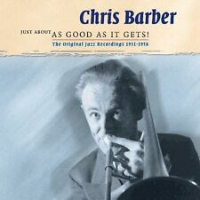 CHRIS BARBER - JUST ABOUT AS GOOD AS IT GETS 2 CD NEU