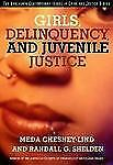 Girls, Delinquency, and Juvenile Justice by Meda Chesney-Lind and Randall G....