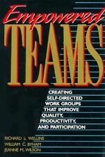 Empowered Teams: Creating Self-Directed Work Groups That Improve Quality, Produc