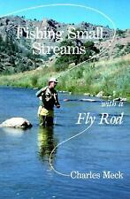 Fishing Small Streams with a Fly-Rod Meck, Charles R. Paperback