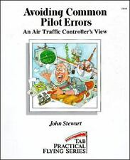 Avoiding Common Pilot Errors:  An Air Traffic Controller's View