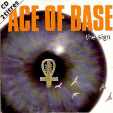 ACE OF BASE CD single The sign  2-Track card sleeve