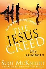 The Jesus Creed for Students: Loving God, Loving Others, Thomas, Syler, Folmsbee