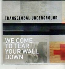(CW578) Transglobal Underground, We Come to Tear Your Wall Down - 2011 DJ CD