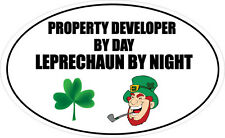 PROPERTY DEVELOPER BY DAY LEPRECHAUN - Irish / Houses Vinyl Sticker 16cm x 9cm