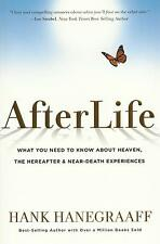 AFTERLIFE by Hank Hanegraaff, 2013. Hardcover  **BRAND NEW**