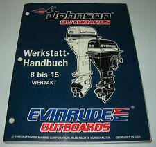 Werkstatthandbuch Johnson Outboards 8 bis 15 PS 4 Takt  Evinrude Stand 1995!