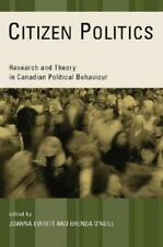 Citizen Politics: Research and Theory in Canadian Political Behaviour