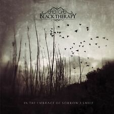BLACK THERAPY - In The Embrace Of Sorrow, I Smile  CD NEU!