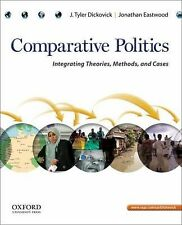 Comparative Politics : Integrating Theories, Methods, and Cases by J. Tyler...