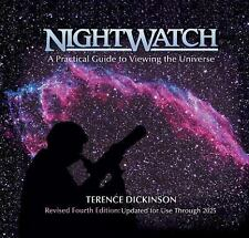 NightWatch : A Practical Guide to Viewing the Universe by Terence Dickinson...