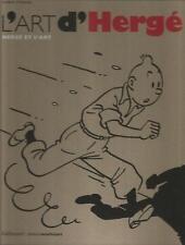 Tintin Hergé Pierre Sterckx « L'Art d'Hergé – Hergé et l'Art » Moulinsart