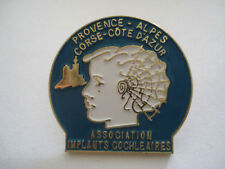 PINS RARE PROVENCE ALPES CORSE COTE D'AZUR ASSOCIATION IMPLANTS COCHELEAIRES