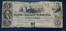 1851 BANK of the VALLEY of VIRGINIA $5 FIVE DOLLAR OBSOLETE NOTE - WINCHESTER