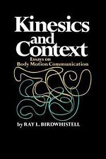 Conduct and Communication: Kinesics and Context : Essays on Body Motion...