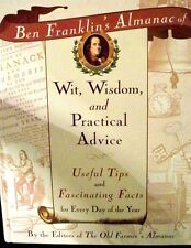 Ben Franklin's Almanac of Wit, Wisdom, and Practical Advice new hardcover