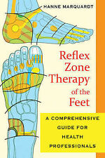 Reflex Zone Therapy of the Feet: A Comprehensive Guide for Health...