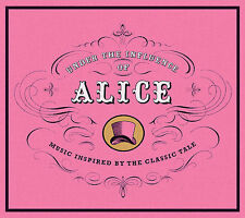 Under the Influence of Alice: Music Inspired by the Classic Tale Various Artist