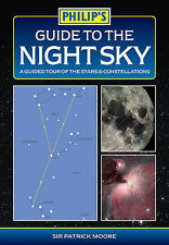Philip's Guide to the Night Sky: A Guided Tour of the Stars and Constellations b