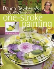 Donna Dewberry's All New Book of One-Stroke Painting-ExLibrary