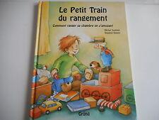 LE PETIT TRAIN DU RANGEMENT comment ranger sa chambre en s'amusant - B.SPATHELF