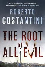 The Root of All Evil by Roberto Costantini (2016, Hardcover)