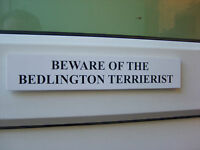Bedlington TERRIERIST Door / Gate Funny Dog Sign