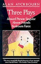 Three Plays: Absurd Person Singular; Absent Friends; Bedroom Farce