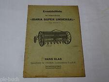 Teilekatalog / Ersatzteilliste Isara Super Universal Sämaschinen 1 1/4-2 1/4 m